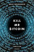 Graf-Riemann, Lisa: Kill Mr Bitcoin