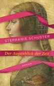 Schuster, Stephanie: Der Augenblick der Zeit