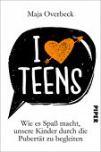 Overbeck, Maja: I love Teens