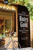 Hillenbrand, Tom: Rotes Gold